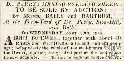 Dr Parry's Marina-Ryeland Sheep to be sold by auction, by Messrs' Bally and Bartrum at the Farmyard of Dr Parry, Sion-Hill, near Bath September 20th 1815