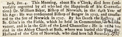 Death of Dr. William Baker (Bishop of Norwich) and Death of Dr. Holland of Norwich both to be buried in Bath Abbey December 4th 1732