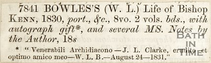 7841Bowle's (W.L) Life of Bishop Ken, 1830, August 24th 1831.