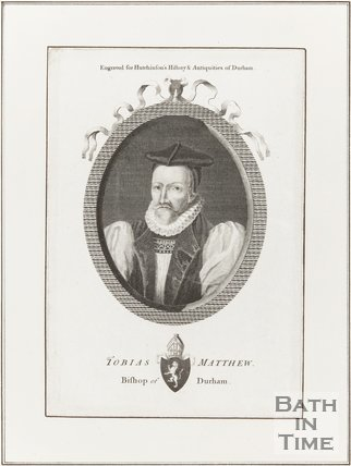 Engraving Tobias Matthew Bishop of Durham (Arch-Deacon of Bath) Engraved for Hutchinson's Histories and Antiquities of Durham