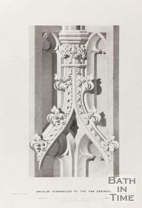 Angular termination to the fan groining, Bath Abbey 1834