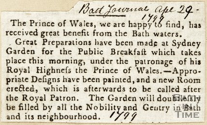 The Prince of Wales has received great Benefit from the Bath Waters April 24th 1799