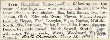 List of Boys recently admitted to Bath Grammar School as Free Scholars, August 12th 1852