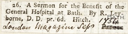 A sermon for the benefit of the General Hospital at Bath. By R. Layborne, D.D, p.r.6D, Hitch September 1754