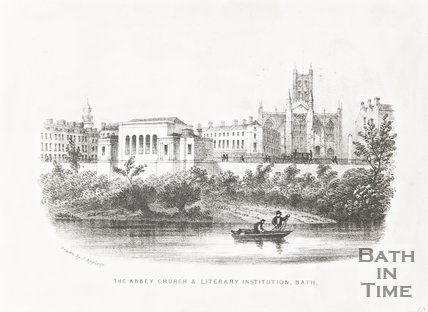 The Abbey Church & Literary Institution Bath 1850