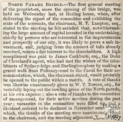 North Parade Bridge announcing first general meeting since bridge opening was held at Hetling House. June 5th 1837