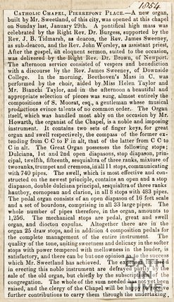 Catholic Chapel, Pierrepont Place, new Organ built by Mr Sweetland, opened at chapel on January 29th 1854.