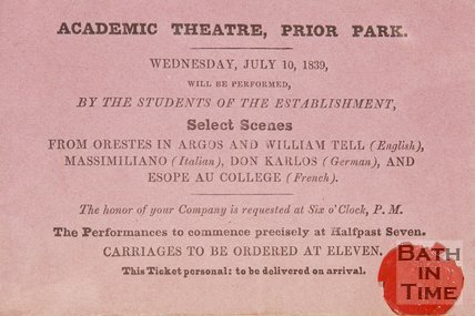 A ticket from the academic theatre Prior Park. Wednesday July 10th 1839.