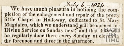 Newspaper article, 1824. Announces the completion of the enlargement at the Magdalen Chapel.