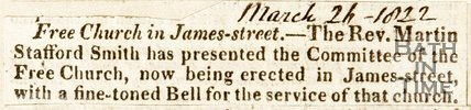 Newspaper article announcing the new Free Church (Trinity) is being erected in St James Street 1822.