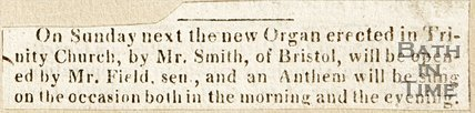 Newspaper article announcing the new organ for Trinity Church. c.1820.