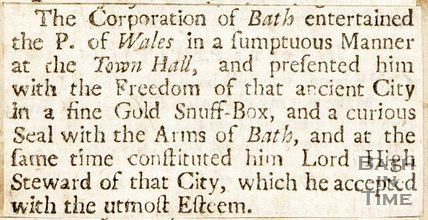 Newspaper article in which the Corporation of the City of Bath entertain the Prince of Wales , 1738.