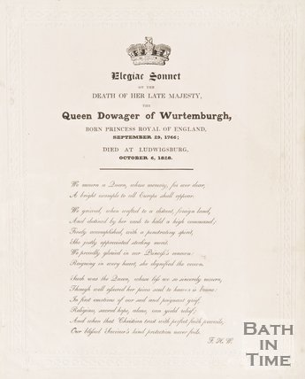 An elegiac sonnet entitled One the Death of Her Late Majesty The Queen Dowager Wurtenburgh, born Princess Royal of England