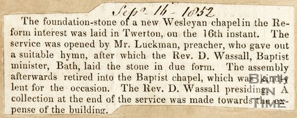 Newspaper article announcing laying of a foundation stone for the new Chapel, Twerton. 1832.