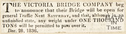 Newspaper article announcing the Victoria Bridge will be opened. 1836.