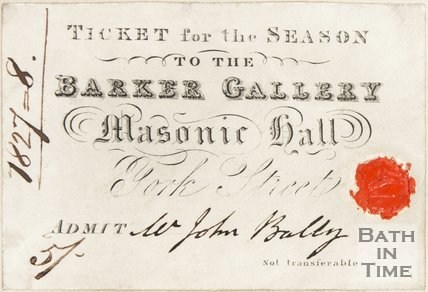 A Ticket for the Season to the Barker Gallery, Masonic Hall, York Street. 1827-8.