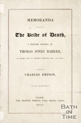 A pamphlet entitled 'Memoranda Relative to the Bride of Death - a picture painted by Thomas Jones Barker'. 1845.