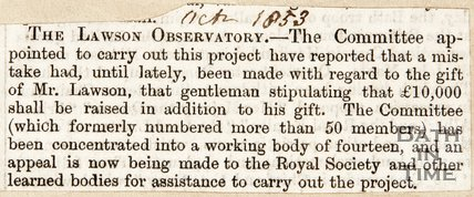 Newspaper article announcing Ìâå£10,000 had be raised in addition to the donation from Henry Lawson for the Midland Counties Observatory, Nottingham to be opened. 1853.