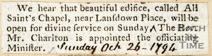 Newspaper article announcing the opening of the All Saints Chapel, Lansdown Place. 1794.