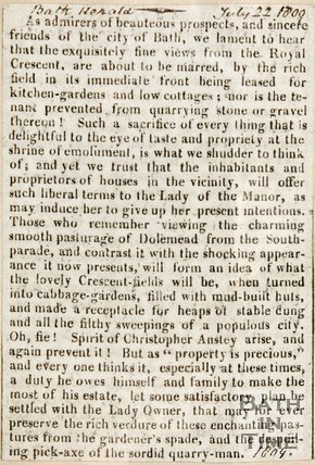 Newspaper article complaining the views from the Royal Crescent are to be ruined by the lease of the land for kitchen gardens and low cottages. 1809.