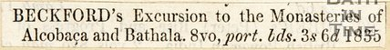 Newspaper article Beckford's excursion to the monasteries of Alcobaca and Bathala, 1835