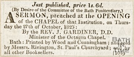 Newspaper article advertising a sermon preached at the opening of the chapel of the Bath Penitentiary, 1825