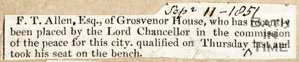 Newspaper article announcing the appointment of F.T. Allen Esq. of Grosvenor House to Lord Chancellor, 1851