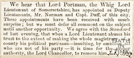 Newspaper article complaining the Lord Portland, the Whig Lord Lt. of Somersetshire appointed Mr Norman and Cpt. Duff as Deputy Lt., 1832