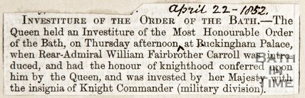 Newspaper article announcing the Knighthood of Rear Admirable William Fairbrother Carroll at Buckingham Palace, 1852