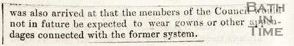 Newspaper article stating that members of the Council of Bath would no longer be required to wear gowns or other appendages