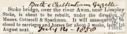 Newspaper article announcing the Limpley Stoke Bridge over the Avon is to be rebuilt, 1858