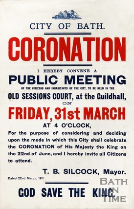 Poster Advertising a Public Meeting, To Discuss Celebrations for King George V's Coronation, Bath, 1911