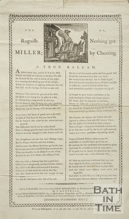 The Roguish Miller; Or, Nothing got by Cheating. A True Ballad, 1795