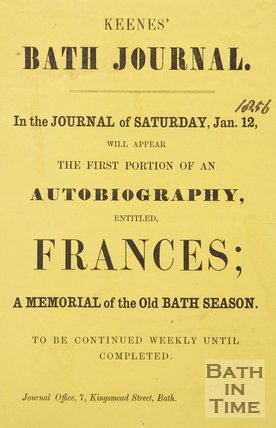 Poster Advertising the Serialisation of An Autobiography Entitled Frances; A Memorial of the Old Bath Season, in Keenes' Bath Journal, 1856