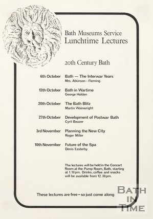 Poster  Advertising Lunchtime Lectures On 20th Century Bath, c.1981