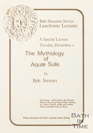 Poster Advertising A Lunchtime Lecture On The Mythology of Aqua Sulis, 1981