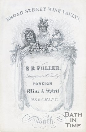 Trade Card for Edwin Richard FULLER (successor to C. Reilly) Broad Street, Bath