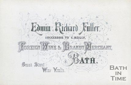Trade Card for Edwin Richard FULLER (successor to C. Reilly) Broad Street, Bath