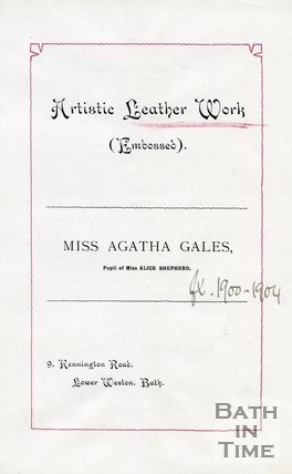 Trade Card for Agatha GALES 9 Kennington Road, Lower Weston, Bath 1902?