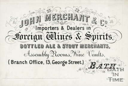 Trade Card for John MERCHANT & Co. 13 George Street & Assembly Rooms Wine Vaults, Bath