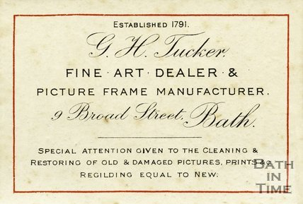 Trade Card for G. H. TUCKER 9 Broad Street, Bath 1880-1908