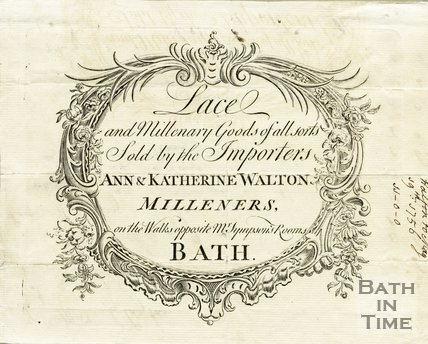 Trade Card for Ann & Katherine WALTON Walks, opposite Mr. Simpson's Rooms i.e. Terrace Walk, Bath 1756