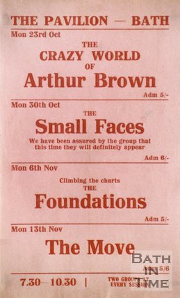 Flyer or Poster for The Crazy World of Arthur Brown, The Small Faces, The Foundations, and the Move at The Pavilion, Bath, 1967