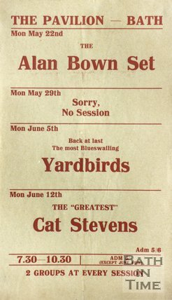 Flyer or Poster for The Alan Brown Set, The Yardbirds and Cat Stevens at The Pavilion, Bath, 1967
