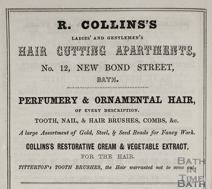 R. Collins, Ladies and Gentlemen's Hair Cutting Apartments 12, New Bond Street, Bath 1849