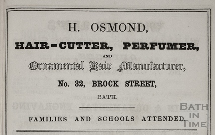 H. Osmond, Hair-cutter, Perfumer and Ornamental Hair Manufacture, 32, Brock Street, Bath 1849