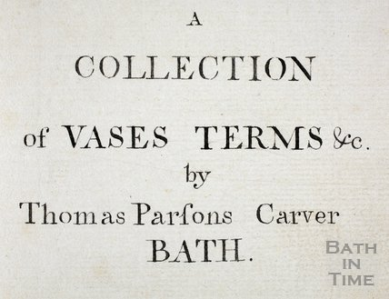 A Collection of Vases, Terms &c by Thomas Parsons (1744-1818), Carver, Bath - Title Page