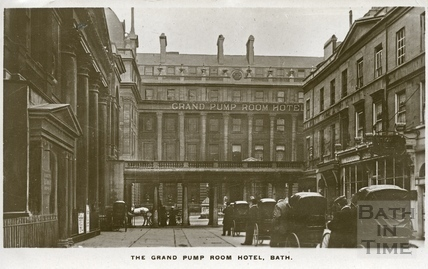 The Grand Pump Room Hotel, Stall Street, Bath 1911