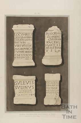 Roman Inscriptions discovered at Bath 1802