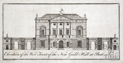 Elevation of the West Front of the New Guild Hall at Bath 1780